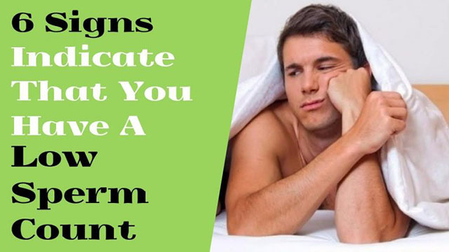 Low Sperm Count Signs & Treatment